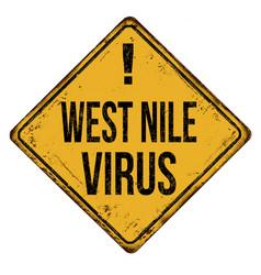 West nile virus vintage rusty metal sign vector