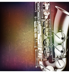 abstract grunge music background with saxophone vector image