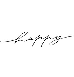 Happy modern brush calligraphy vector