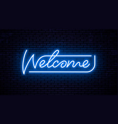 neon inscription welcome for signboard vector image