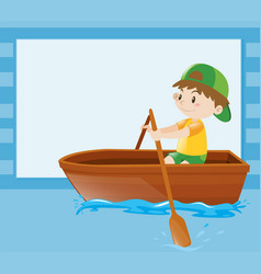 Border template with boy rowing boat vector