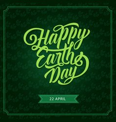 Happy earth day eco green greeting card vector