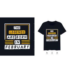 Legends typography t-shirt design vector