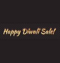 happy diwali sale text banner vector image