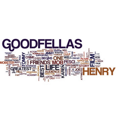 Goodfellas dvd review text background word cloud vector