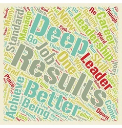 Leadership For Deep Results A New Look At Your vector image vector image
