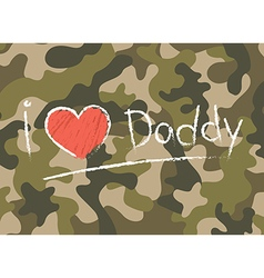 Cards I love daddy Happy fathers day vector