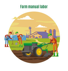Farming and agricultural manual labor concept vector