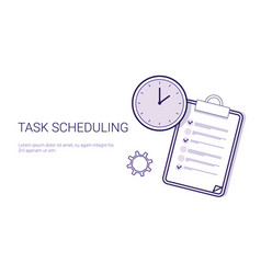 Task scheduling effective planning concept time vector