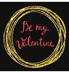 Valentines Day Card lettering Be my Valentine vector image vector image