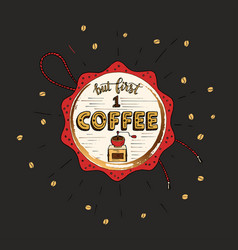 handdrawn coffee lettering poster vector image