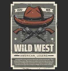 wild west cowboy hat western vintage retro poster vector image