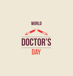 world doctor day greeting card vector image