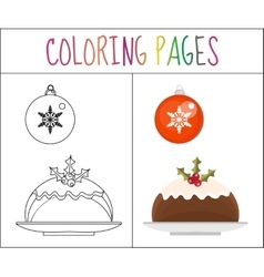 Coloring book page Christmas pudding and a ball vector