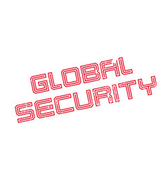 Global security rubber stamp vector