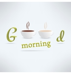good morning coffee background with cups vector image