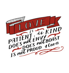 hand lettering with bible verse love is patient vector image