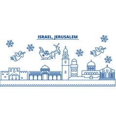 Israel jerusalim winter city skyline merry vector