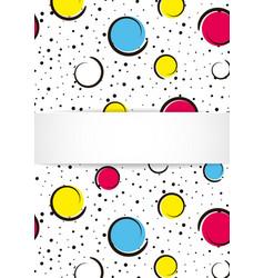 Pop art colorful confetti background big colored vector