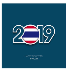 2019 thailand typography happy new year background vector