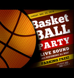 basketball party with a ball vector image