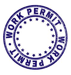 Grunge textured work permit round stamp seal vector