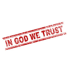 Scratched textured in god we trust stamp seal vector
