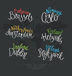 Set hand drawn lettering country and capital vector