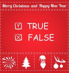 True false icon vector