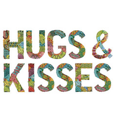 words hugs and kisses decorative zentangle vector image