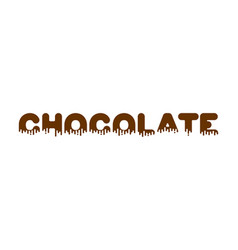 chocolate liquid lettering sign sweetness vector image