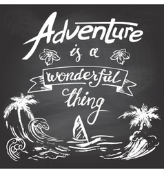 Adventure is a wonderful thing vector image vector image