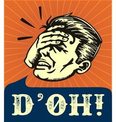 Facepalm retro disappointed man slapping forehead vector image vector image