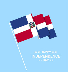 Dominican republic independence day typographic vector