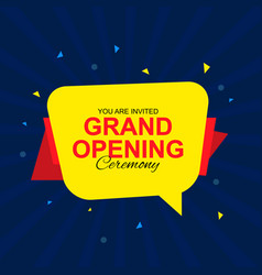 Grand opening card with speech bubble vector