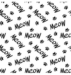 Seamless pattern with meow lettering and paws vector