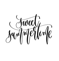 Sweet summertime - hand lettering inscription text vector