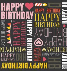 happy birthday alphabet headline vector image vector image