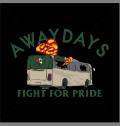Awaydays ultras vector