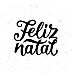 vintage feliz natal typographic poster vector image vector image