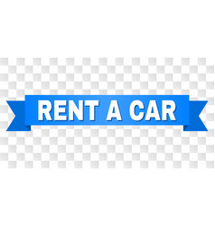 Blue tape with rent a car caption vector