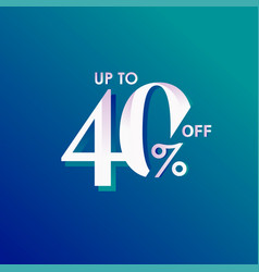 Discount up to 40 off template design vector