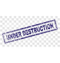 Grunge under destruction rectangle stamp vector