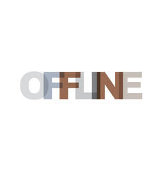 offline phrase overlap color no transparency vector image