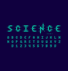 Science style font alphabet letters and numbers vector