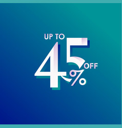 Discount up to 45 off label template design vector