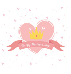 happy mothers day heart and crown ornament ribbon vector image