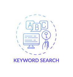 Keyword search concept icon vector