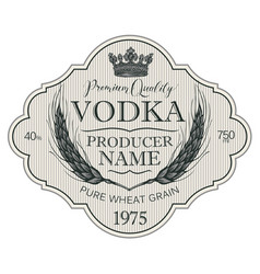 label for vodka with ears of wheat and crown vector image