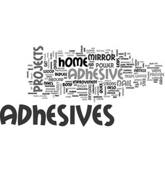 adhesives provide nail power without nails vector image